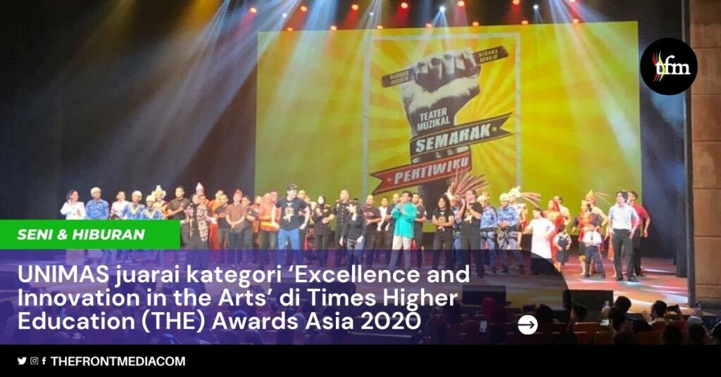 UNIMAS juarai kategori 'Excellence and Innovation in the Arts' di Times Higher Education (THE) Awards Asia 2020